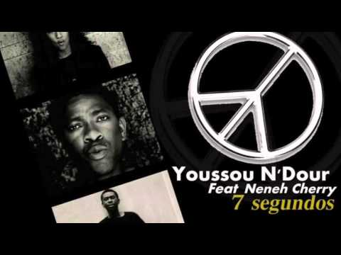 Youssou N'Dour - 7 Seconds (feat. Neneh Cherry) (HD)