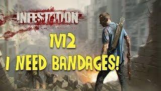 Infestation Survivor Stories 1v12 I need Bandages!