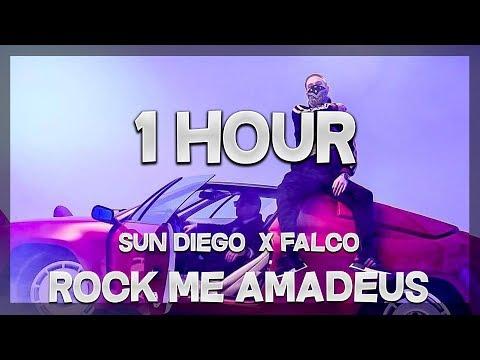 Sun Diego x Falco - Rock me Amadeus | 1 HOUR