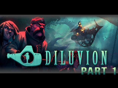 Quick Look: Diluvion - Entering Water World (Part 1/2)