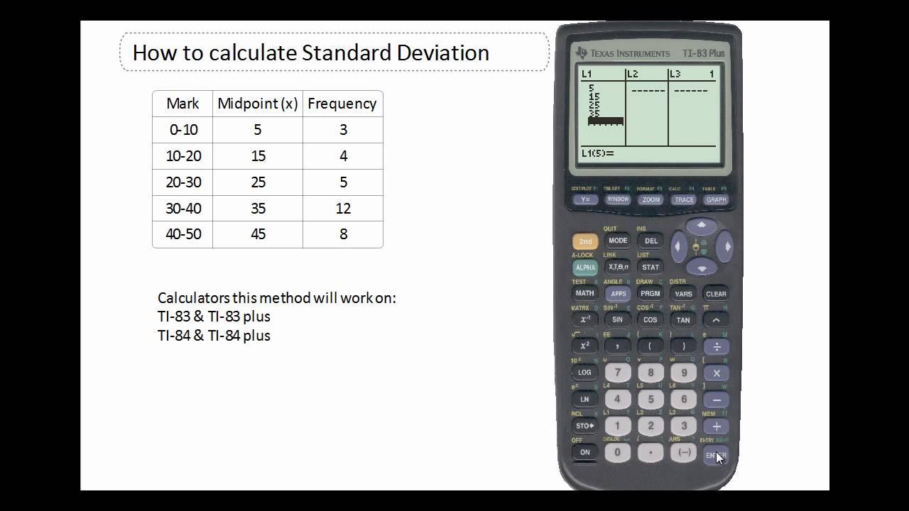 Using The Ti84 To Calculate The Standard Deviation For Grouped Continuous  Data