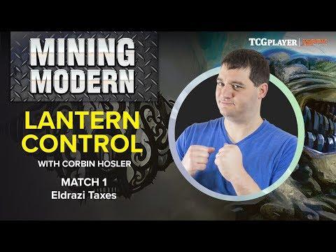 [MTG] Mining Modern - Lantern Control | Match 1 VS Eldrazi Taxes