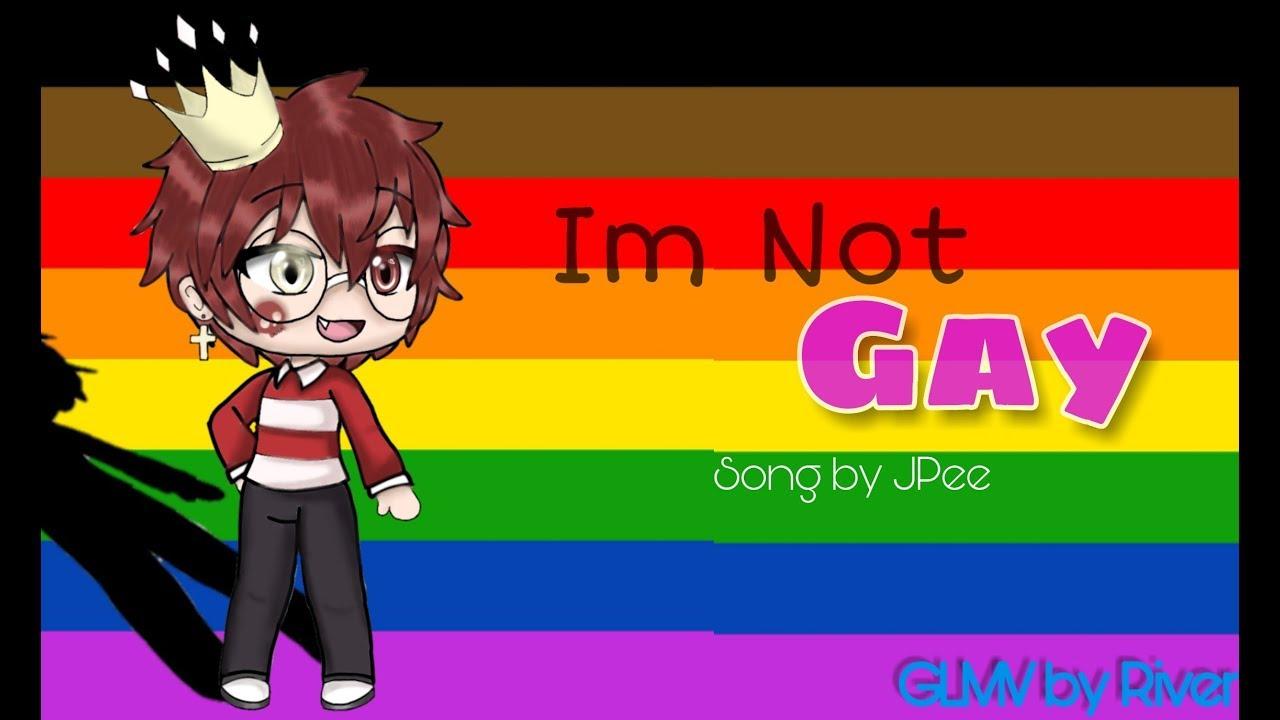 Im Not Gay - Gacha Life GLMV