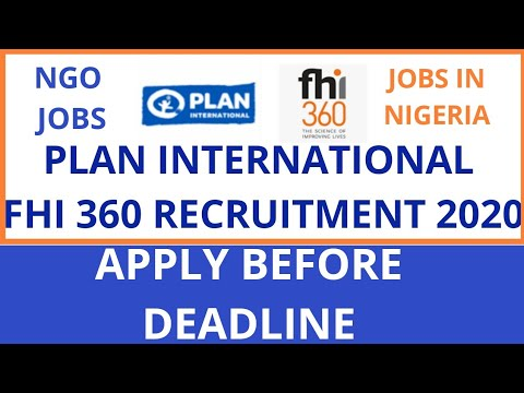 Ngo Jobs In Nigeria Plan And Fhi 360 Recruitment 2020 Youtube
