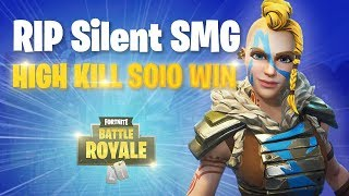 RIP Silent SMG | High Kill Solo WIN | Huntress Skin | Fortnite Gameplay