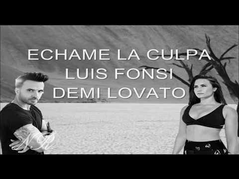 Echame La Culpa - Luis Fonsi Ft Demi Lovato (LYRICS AND MP3 DOWNLOAD LINK)