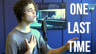 Ariana Grande - One Last Time 💚 (Cover by Alexander Stewart)