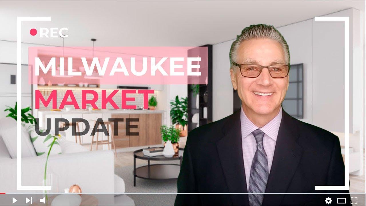 Milwaukee Market Update