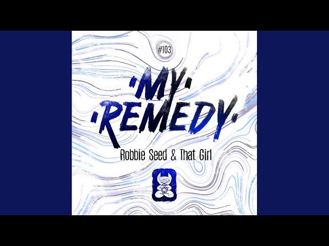 My Remedy (Radio Mix)