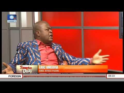 We Don't Need To Import Tomato Paste Again In Nigeria -- Eric Umeofia