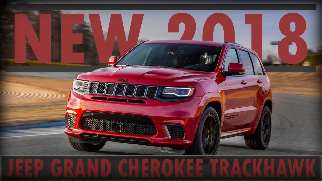 2018 jeep ecodiesel grand cherokee. interesting cherokee 2018 jeep grand cherokee trackhawk review intended jeep ecodiesel grand cherokee