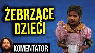 Żebrzące Dzieci w Polsce. Duże Pieniądze dla Mafii Kosztem ich Dzieciństwa - Analiza Komentator