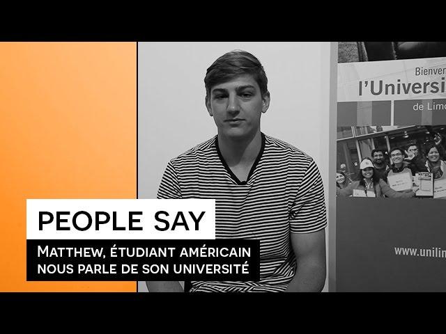 People Say - Matthew, étudiant américain