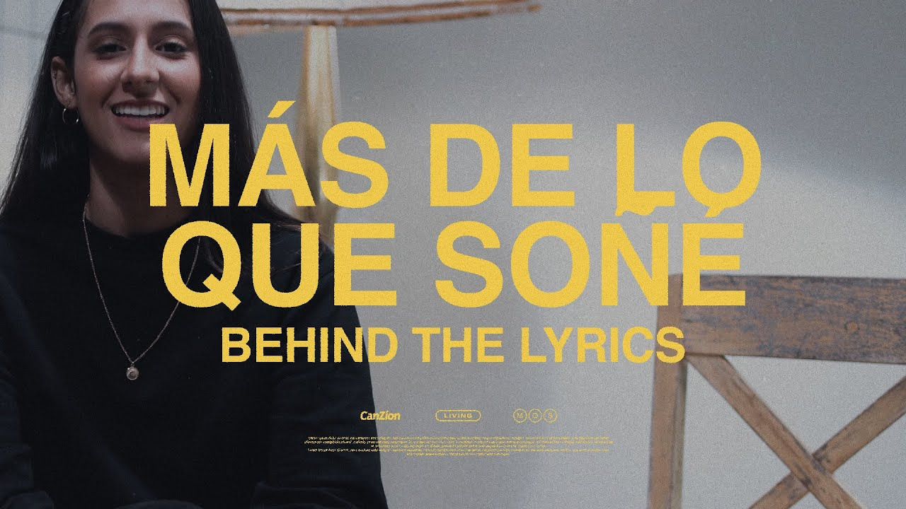 LIVING - Más De Lo Que Soñé - Behind The Lyrics