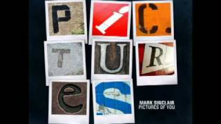 Mark Sinclair - Pictures of You (Original Extended Mix)