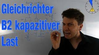 B2 Schaltung mit kapazitiver Last Spannung Strom Gleichrichter