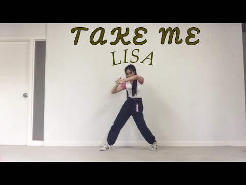 BLACKPINK LISA- 'Take Me' Dance Cover (Honey J Choreo) / Swe Rizza