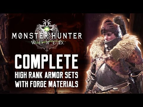 Complete HR Armor Sets Monster Hunter World (Forge Materials Shown)