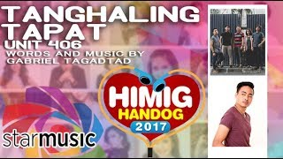 Download Unit 406 - Tanghaling Tapat | Himig Handog 2017 (Official Lyric ) MP3 song and Music Video
