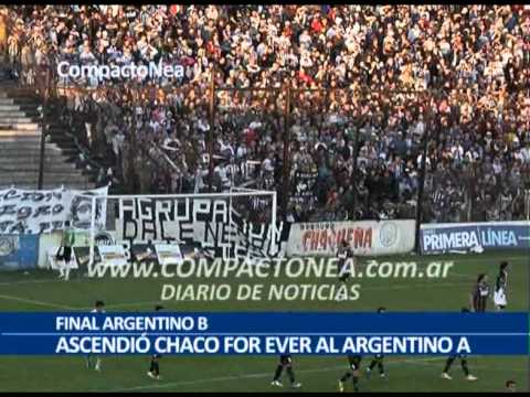 FINAL ARGENTINO B - Ascendió Chaco For Ever (2013)