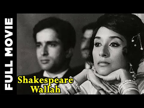 Shakespeare Wallah (1965) Hindi Full Movie | Shashi Kapoor, Felicity Kendal | Hindi Classic Movies