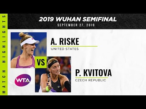 Petra Kvitova vs. Alison Riske | 2019 Wuhan Open Semi-Final | WTA Highlights