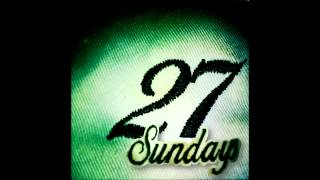 27 Sundays - Caged (Original Mix)