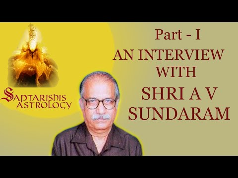Part 1 - AV Sundarams Interview by Saptarishis Astrology