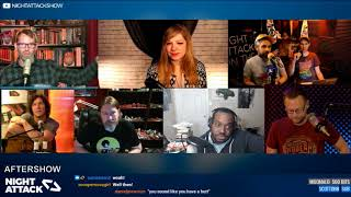Night Attack #213: Aftershow