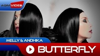 Melly & Andika - Butterfly | Official Video