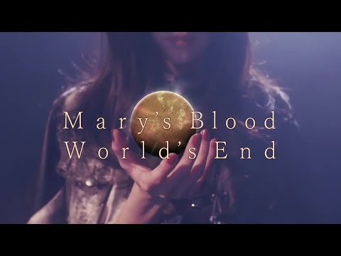 Mary's Blood - World's End [Official Music video]