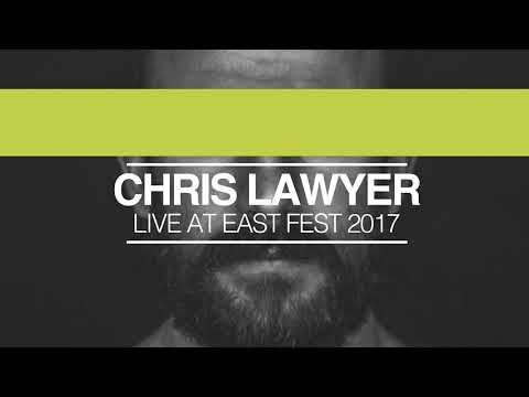 Chris Lawyer live at East Fest 2017