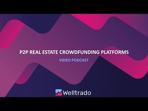 Real Estate Crowdfunding Marketplace | P2P Lending Video Podcast #9