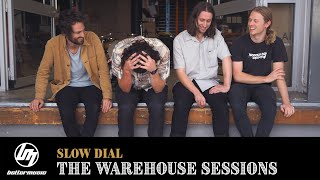Warehouse Sessions #3 - Slow Dial | Better Music