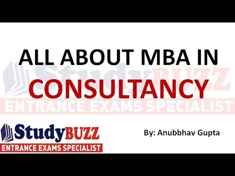 All About MBA In Consultancy | Career Prospects, Best Jobs, Detailed Syllabus