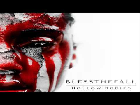 Blessthefall - Hollow Bodies [2014] [Full Album]