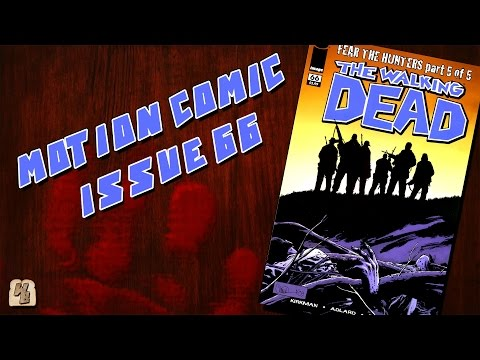 The Walking Dead: Issue 66 - (Fear the Hunters Pt.5) Motion Comic