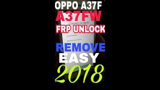 How to unlock oppo a37f FRP 2018 easy