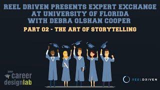 Reel Driven Presents Expert Exchange - 02 - The Art of Storytelling