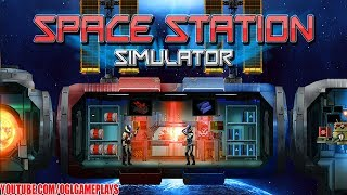 Space Station Simulator Android iOS Gameplay (By Appscraft)