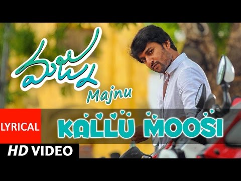 Majnu Telugu Movie Songs   Kallumoosi Lyrical Video   Nani   Anu Immanuel   Gopi Sunder