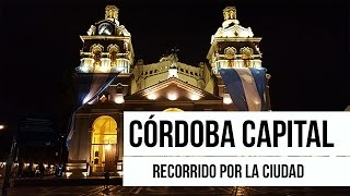 Córdoba Argentina - Atracciones del centro de Córdoba