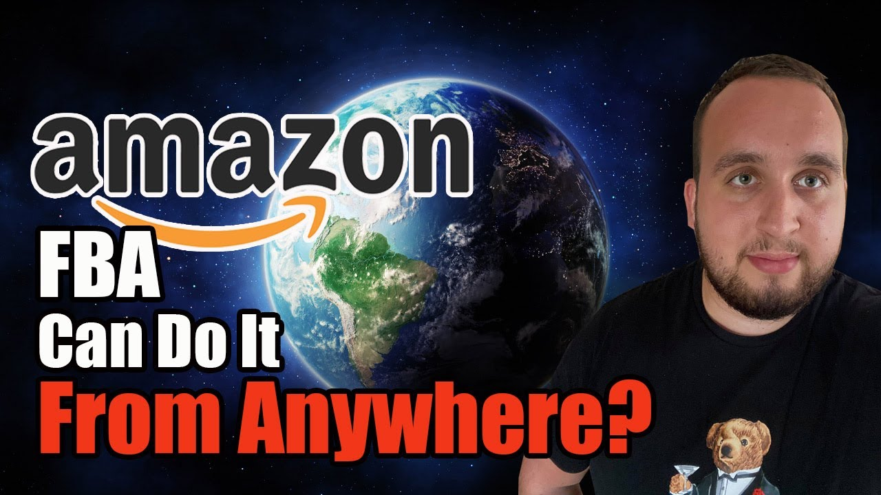 Amazon FBA Business, Can This Be Done From Anywhere?