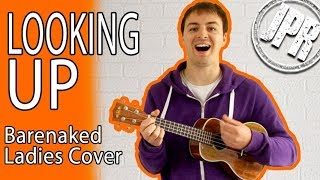 LOOKIN' UP - New Barenaked Ladies Song (Fake Nudes) - COVER - @Barenaked Ladies (official)