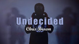 Undecided - Chris Brown / Choreography by SHO-TA
