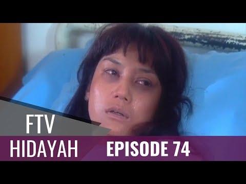 FTV Hidayah - Episode 74 | Adik Merebut Kakak Ipar