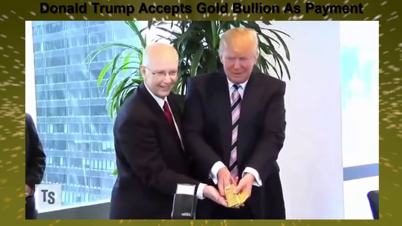 Image result for trump accepts gold for deposit