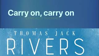 Thomas Jack - Rivers (lyrics video)