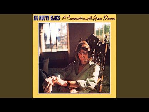 Big Mouth Blues: A Conversation With Gram Parsons