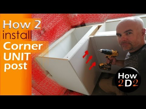 Kitchen fitting How to install corner post in a Base corner unit